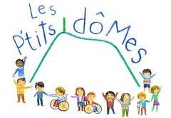 """Bienvenue chez """"Les P'tits Dômes"""""""